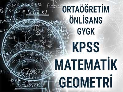 2018 KPSS Ortaöğretim Önlisans GYGK Matematik Geometri Dersleri
